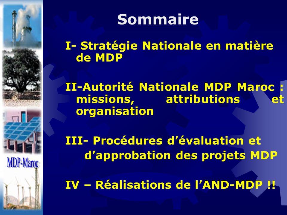 Sommaire MDP-Maroc MDP-Maroc I- Stratégie Nationale en matière de MDP