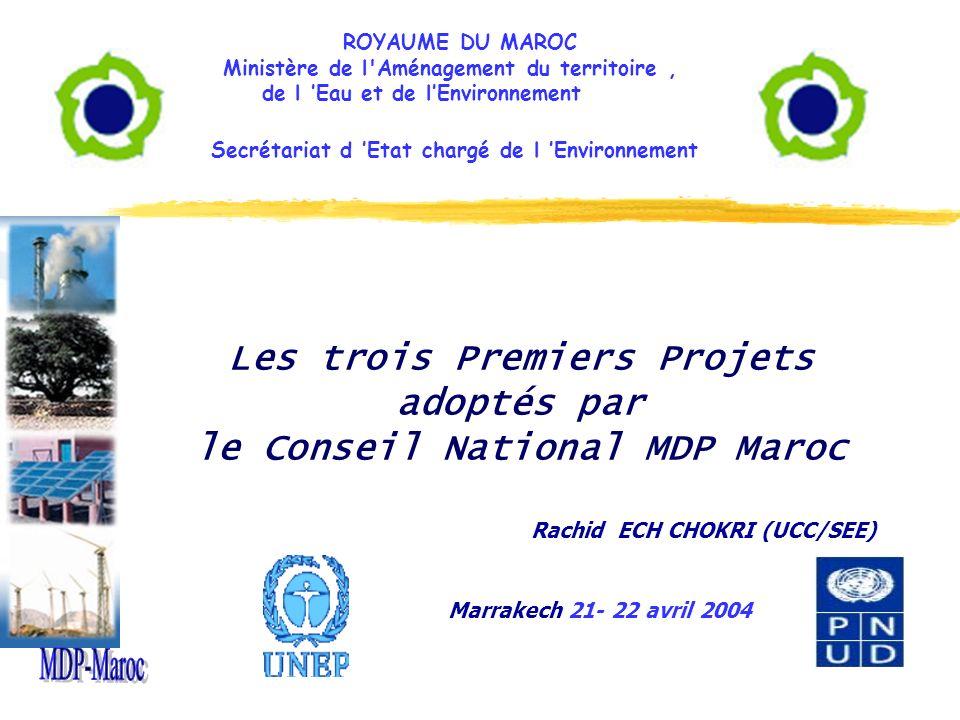 ROYAUME DU MAROC Ministère de l Aménagement du territoire , de l 'Eau et de l'Environnement. Secrétariat d 'Etat chargé de l 'Environnement.
