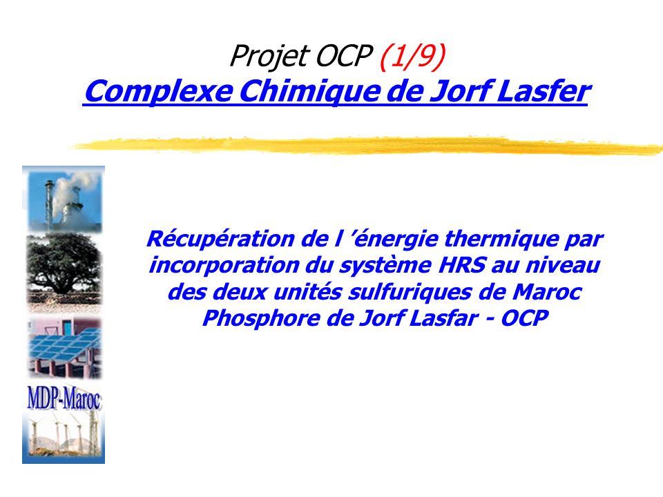 Projet OCP (1/9) Complexe Chimique de Jorf Lasfer
