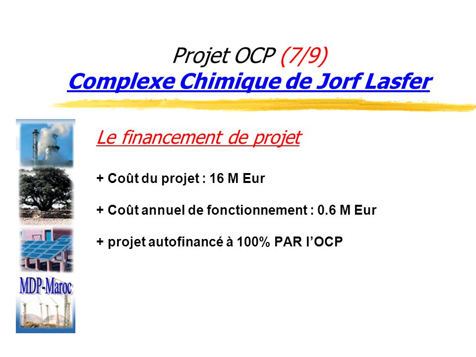 Projet OCP (7/9) Complexe Chimique de Jorf Lasfer