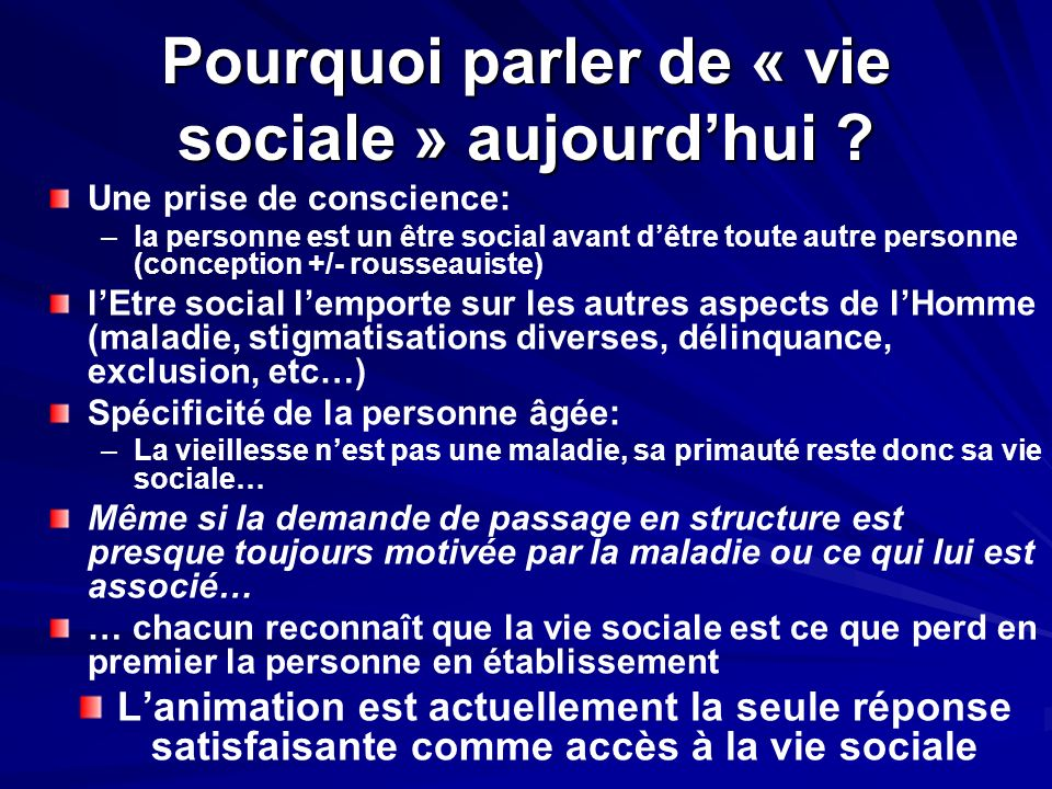 Pourquoi parler de « vie sociale » aujourd'hui