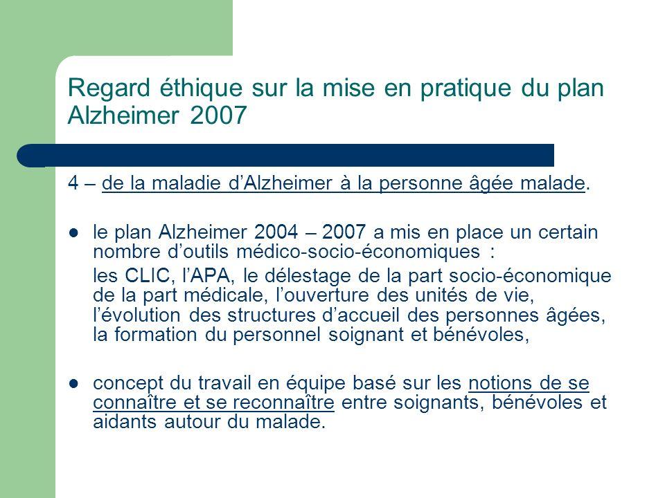 Regard éthique sur la mise en pratique du plan Alzheimer 2007