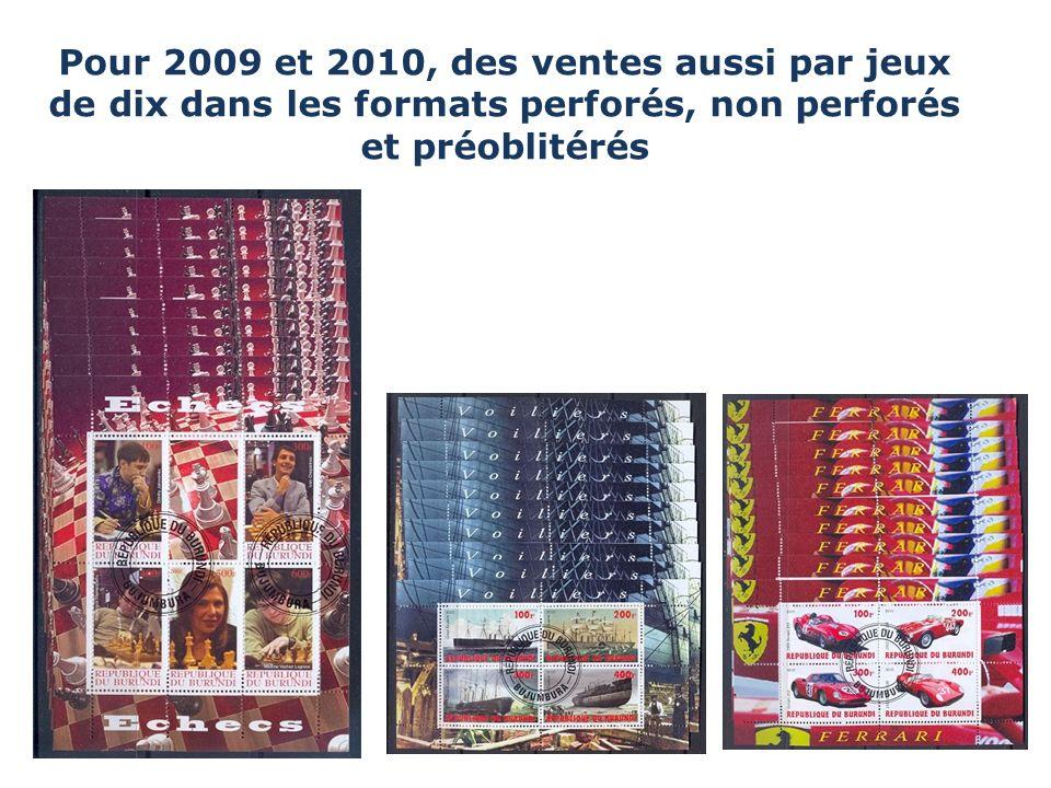 Pour 2009 et 2010, des ventes aussi par jeux de dix dans les formats perforés, non perforés et préoblitérés
