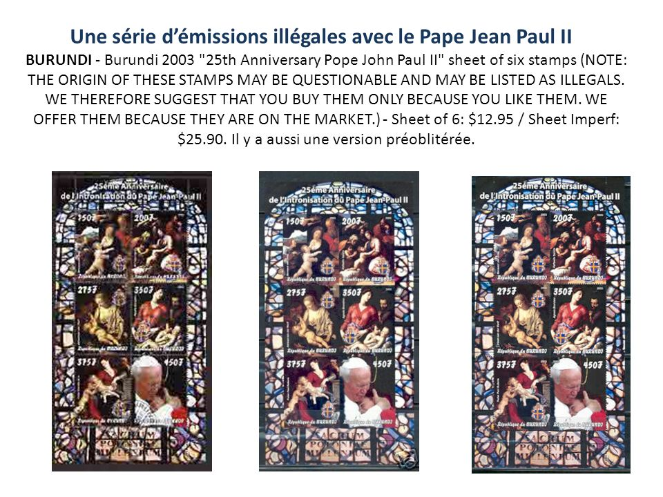 Une série d'émissions illégales avec le Pape Jean Paul II BURUNDI - Burundi 2003 25th Anniversary Pope John Paul II sheet of six stamps (NOTE: THE ORIGIN OF THESE STAMPS MAY BE QUESTIONABLE AND MAY BE LISTED AS ILLEGALS.