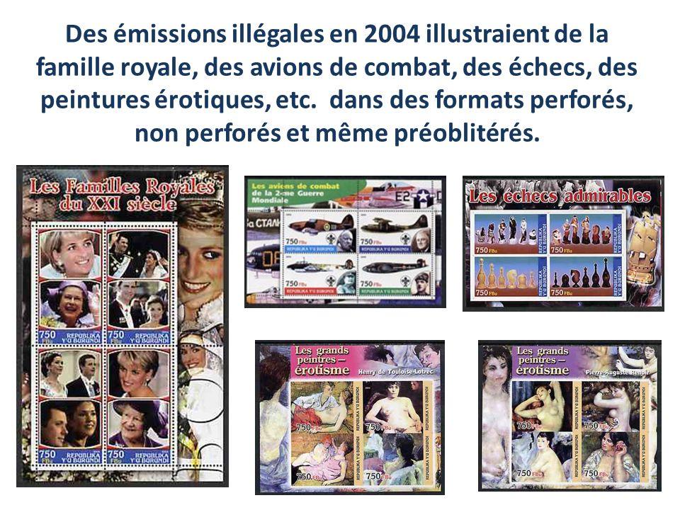 Des émissions illégales en 2004 illustraient de la famille royale, des avions de combat, des échecs, des peintures érotiques, etc. dans des formats perforés, non perforés et même préoblitérés.