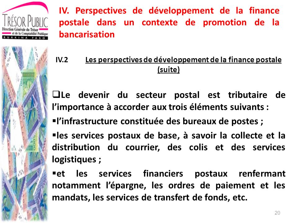 IV.2 Les perspectives de développement de la finance postale (suite)