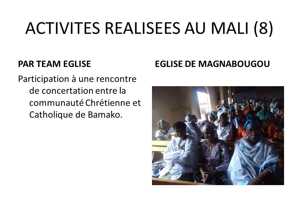 ACTIVITES REALISEES AU MALI (8)