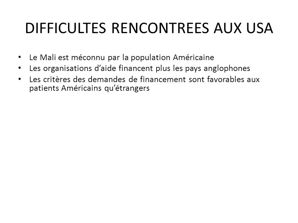 DIFFICULTES RENCONTREES AUX USA