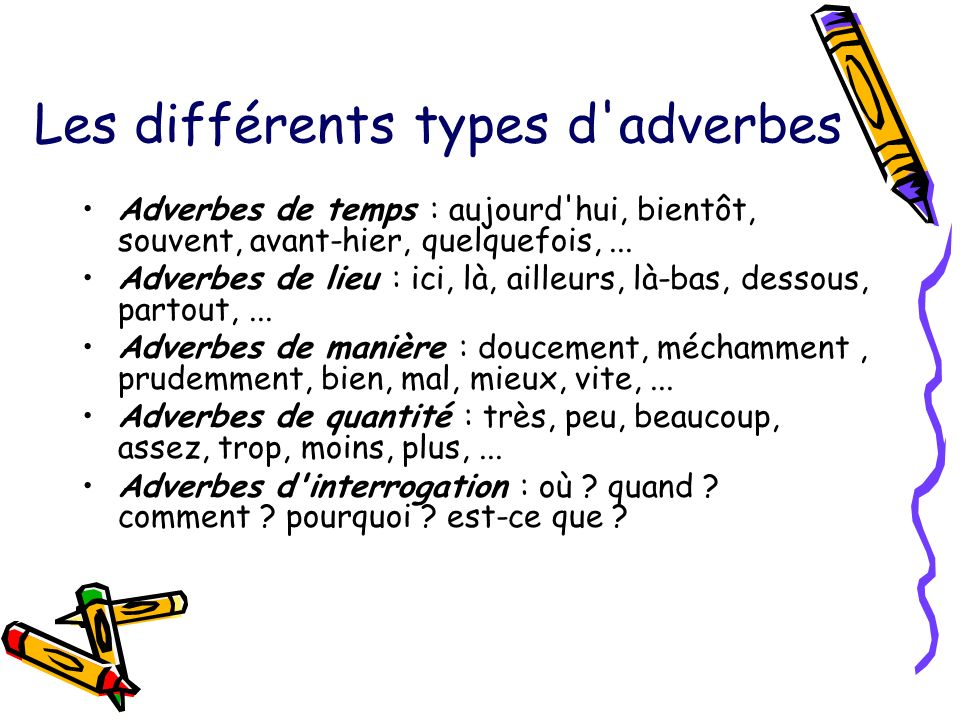 Les différents types d adverbes