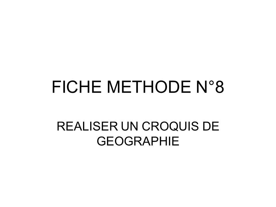 REALISER UN CROQUIS DE GEOGRAPHIE