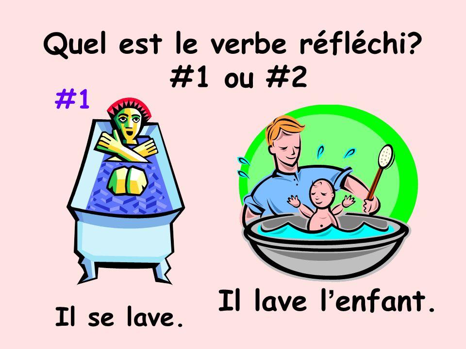 Quel est le verbe réfléchi #1 ou #2