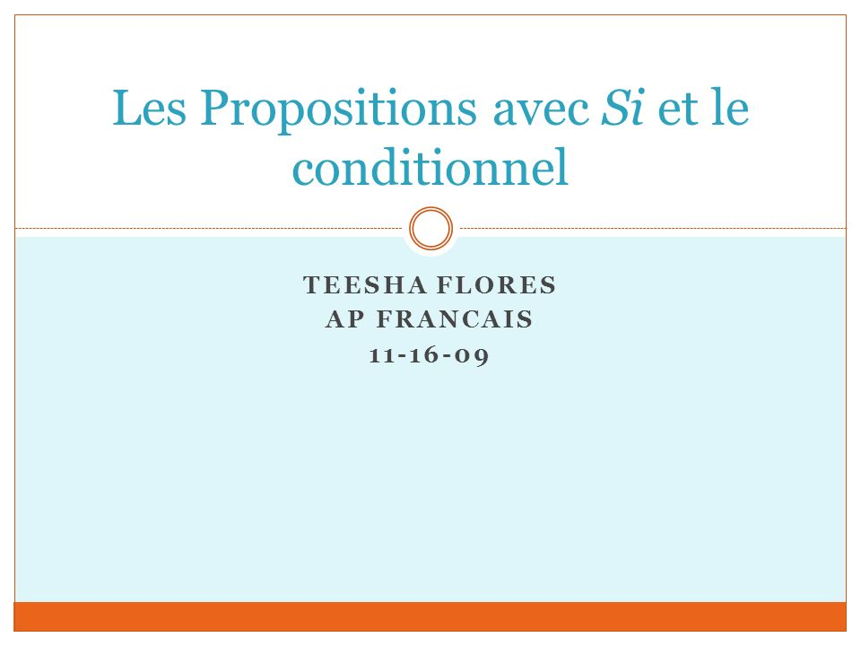 Les Propositions avec Si et le conditionnel