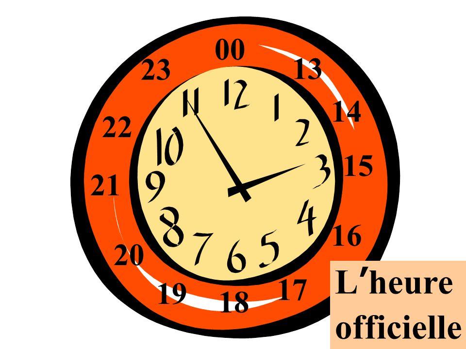 00 23 13 14 22 15 21 16 20 L'heure officielle 17 19 18