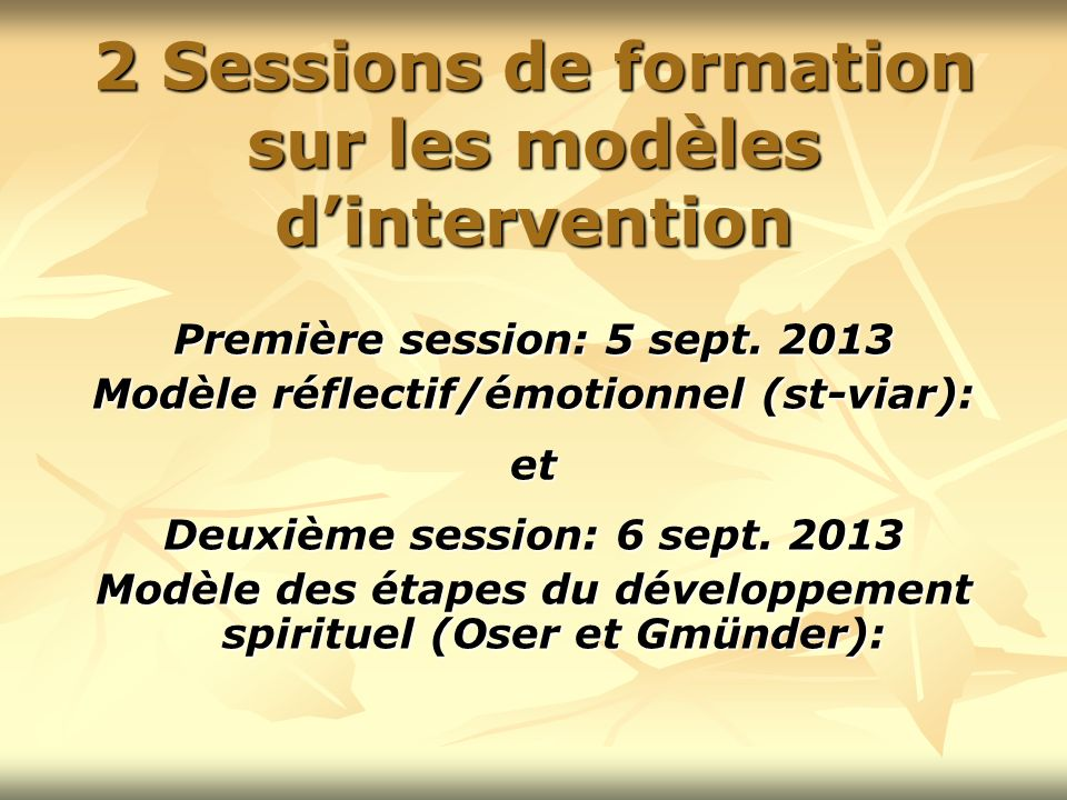 2 Sessions de formation sur les modèles d'intervention