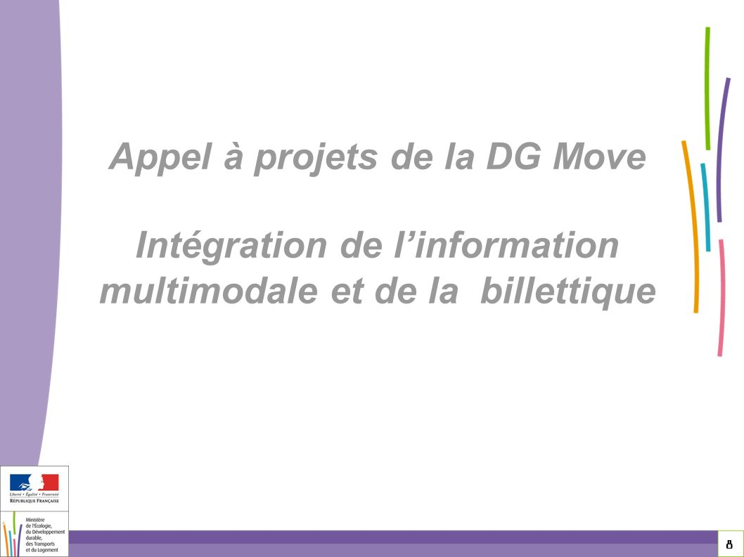 Appel à projets de la DG Move Intégration de l'information multimodale et de la billettique