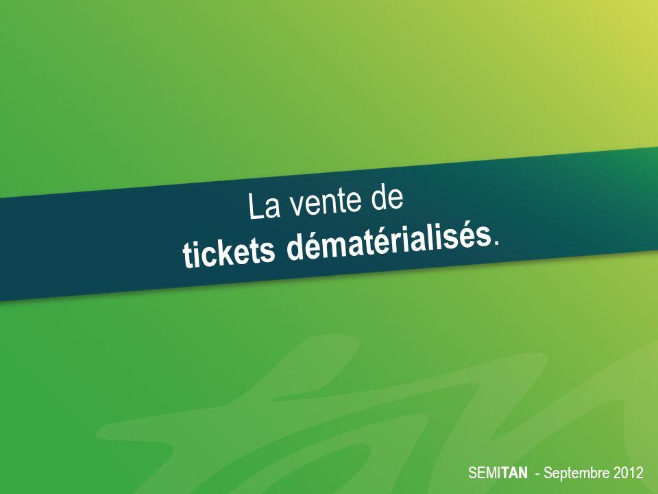 La vente de tickets dématérialisés.