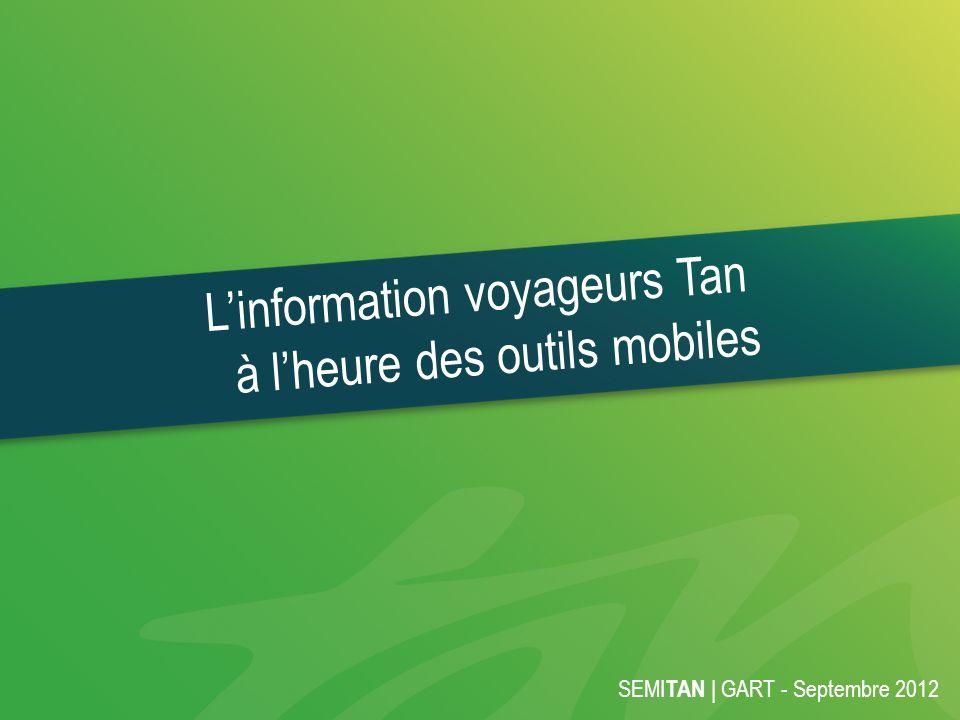 L'information voyageurs Tan à l'heure des outils mobiles
