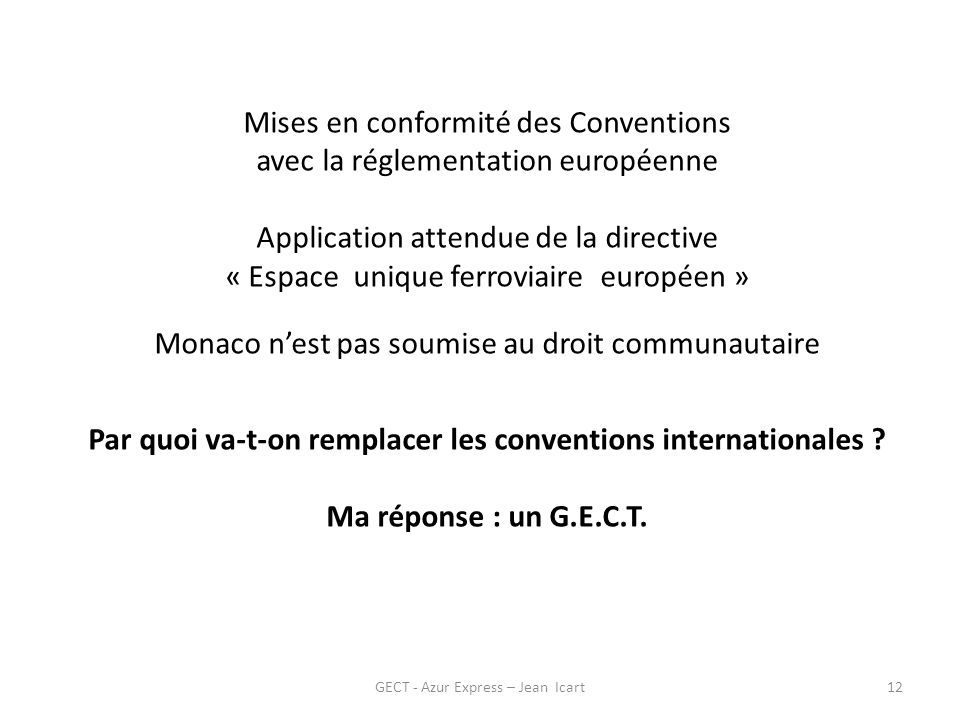 Par quoi va-t-on remplacer les conventions internationales