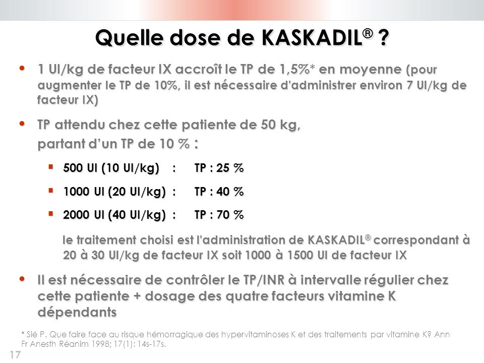Quelle dose de KASKADIL®