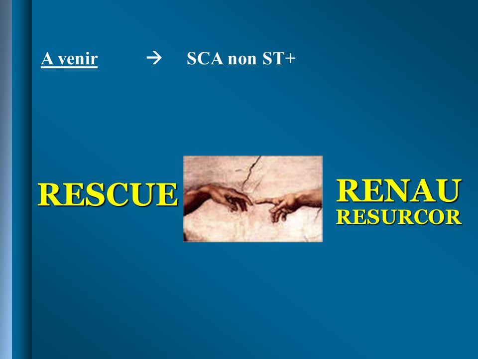 A venir  SCA non ST+ RENAU RESURCOR RESCUE
