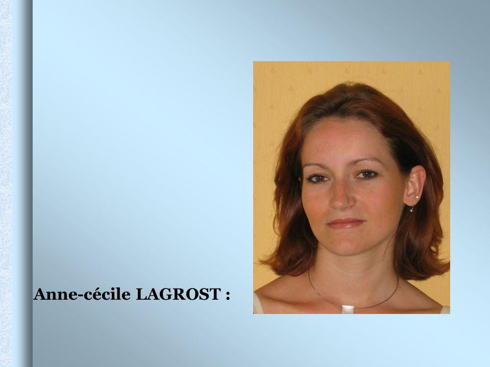 Anne-cécile LAGROST :