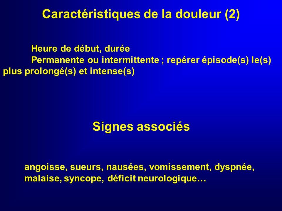 Caractéristiques de la douleur (2)
