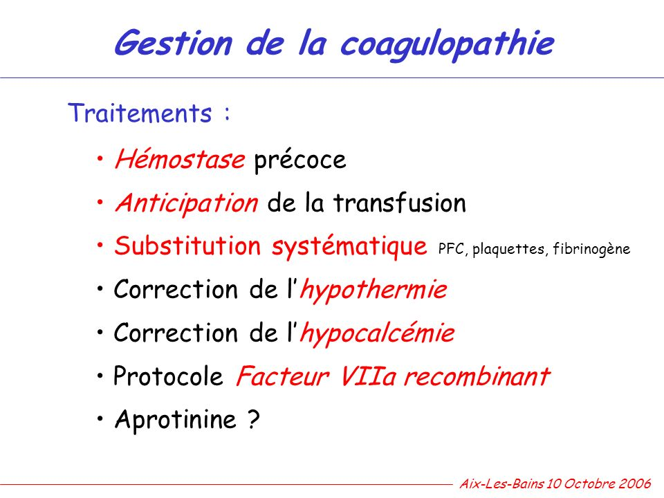 Gestion de la coagulopathie
