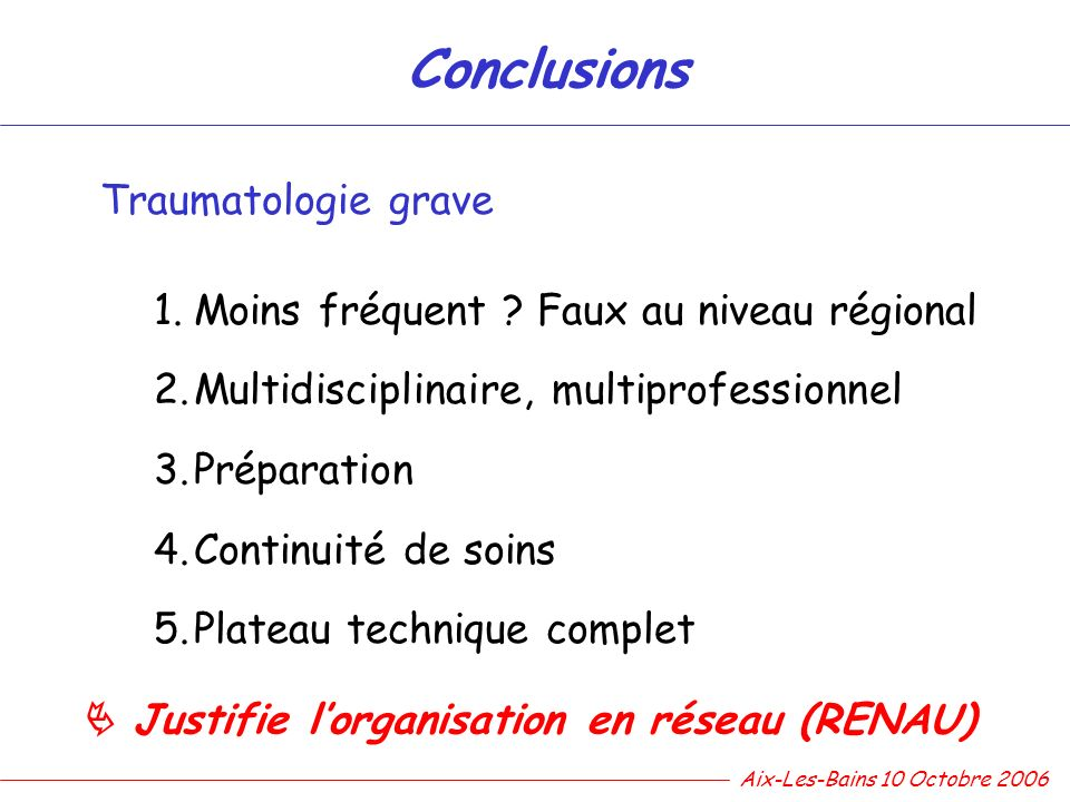 Conclusions Traumatologie grave