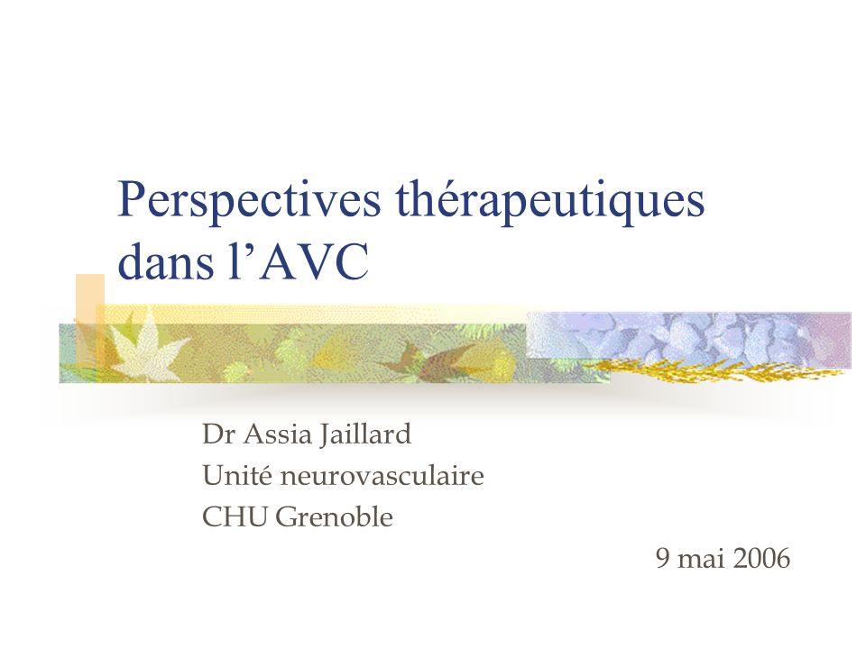 Perspectives thérapeutiques dans l'AVC