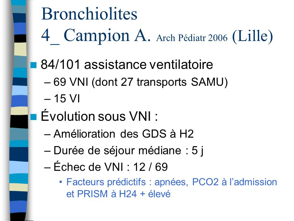 Bronchiolites 4_ Campion A. Arch Pédiatr 2006 (Lille)