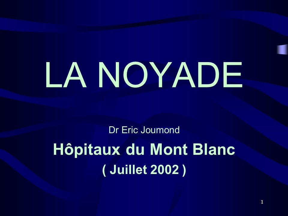 Dr Eric Joumond Hôpitaux du Mont Blanc ( Juillet 2002 )