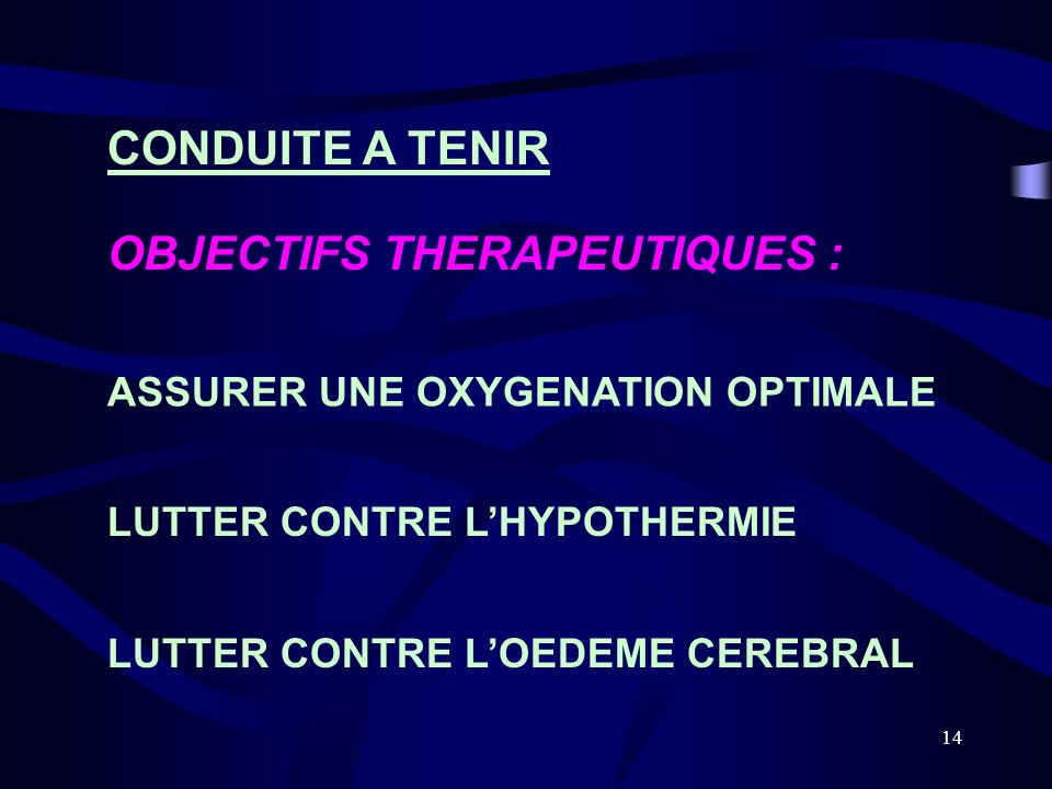 OBJECTIFS THERAPEUTIQUES :