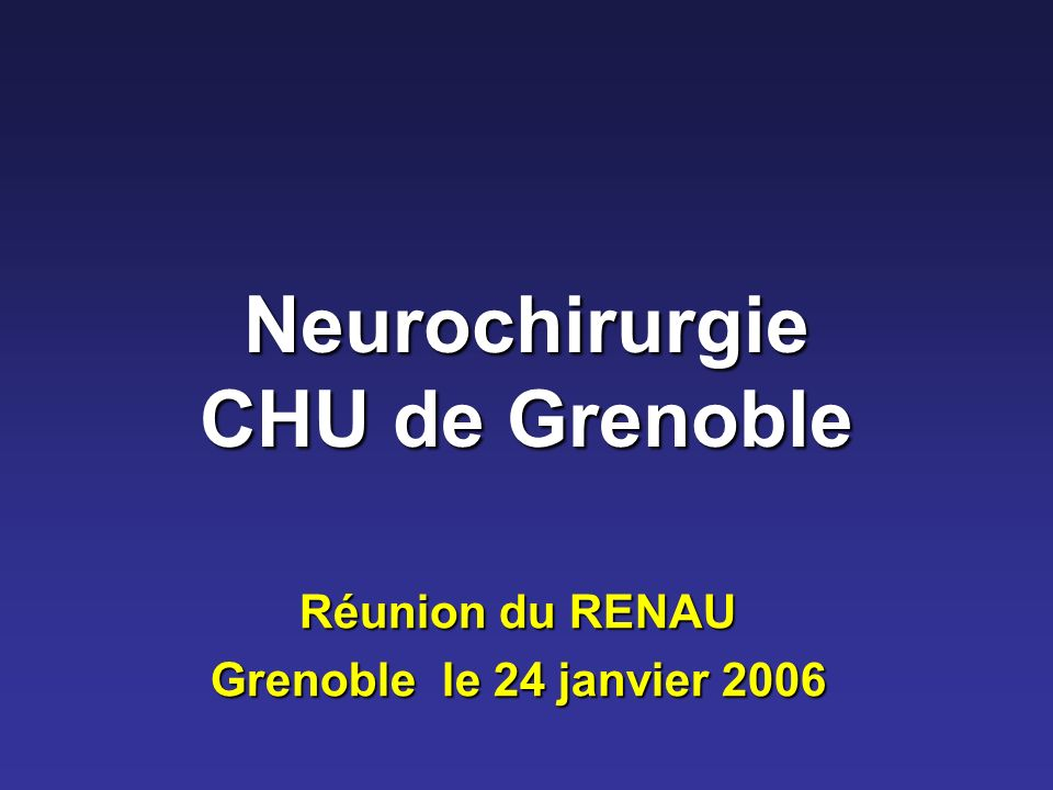 Neurochirurgie CHU de Grenoble