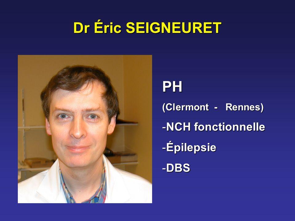 Dr Éric SEIGNEURET PH NCH fonctionnelle Épilepsie DBS