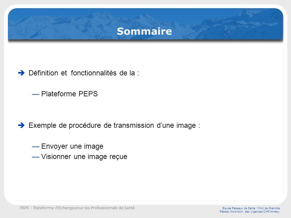 Sommaire Définition et fonctionnalités de la : Plateforme PEPS
