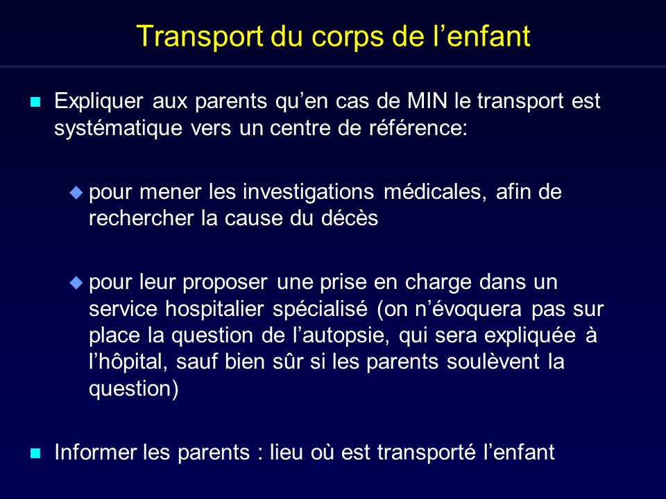 Transport du corps de l'enfant