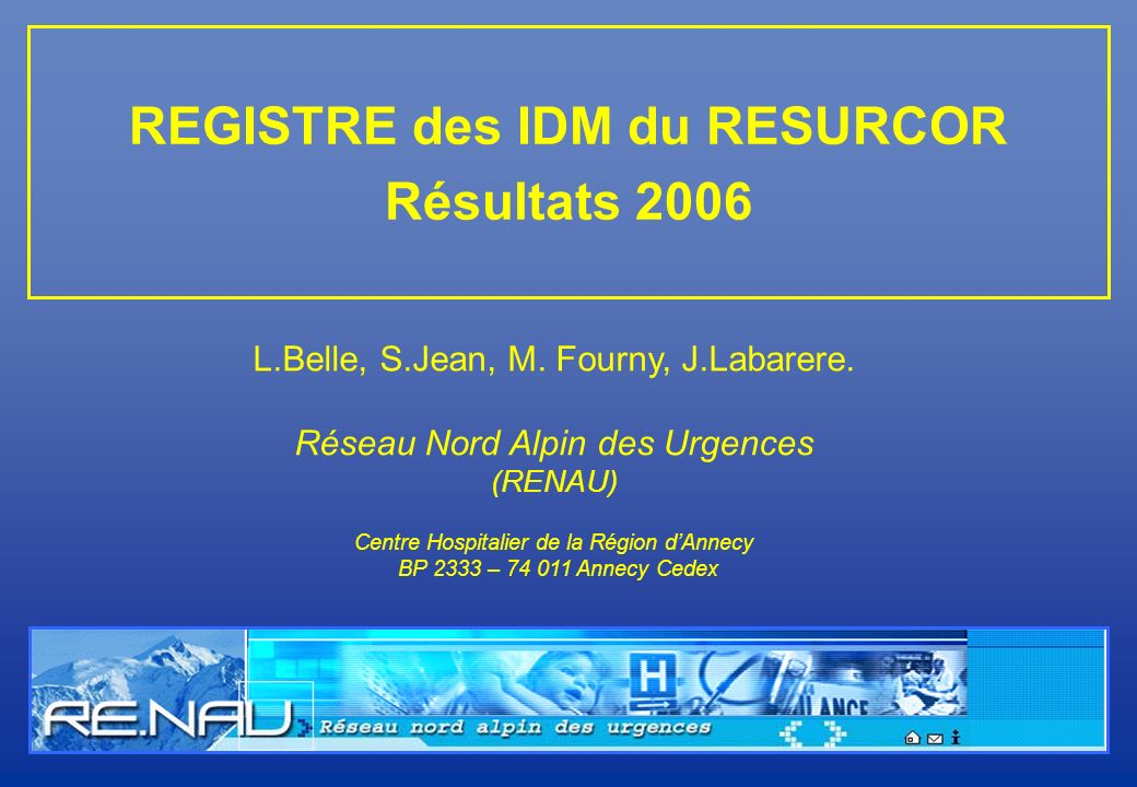 REGISTRE des IDM du RESURCOR Résultats 2006