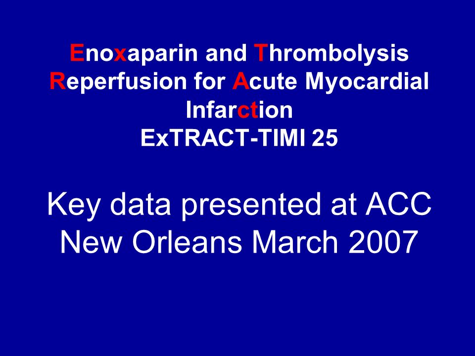 Key data presented at ACC New Orleans March 2007