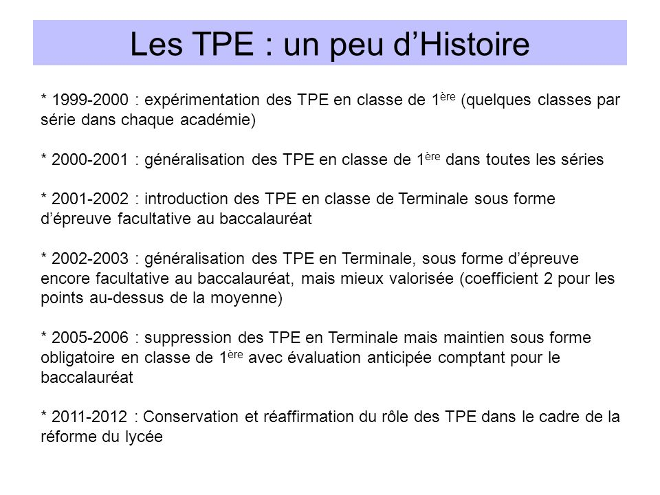 Les TPE : un peu d'Histoire