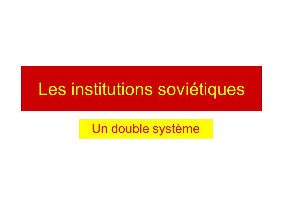 Les institutions soviétiques