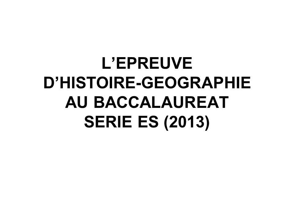 L'EPREUVE D'HISTOIRE-GEOGRAPHIE AU BACCALAUREAT SERIE ES (2013)