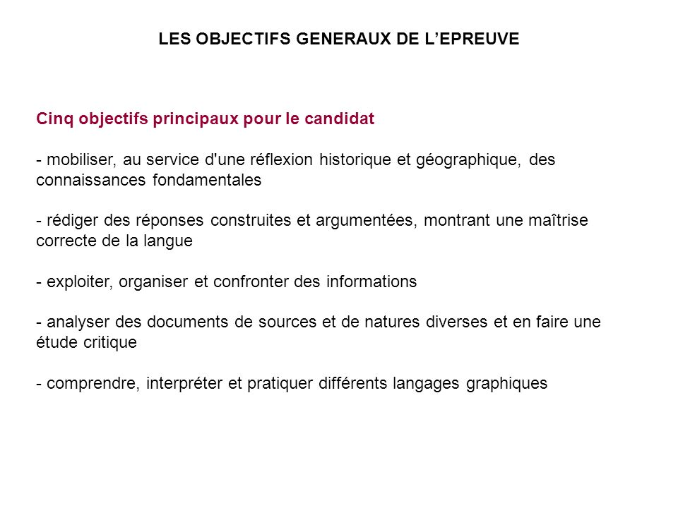 LES OBJECTIFS GENERAUX DE L'EPREUVE