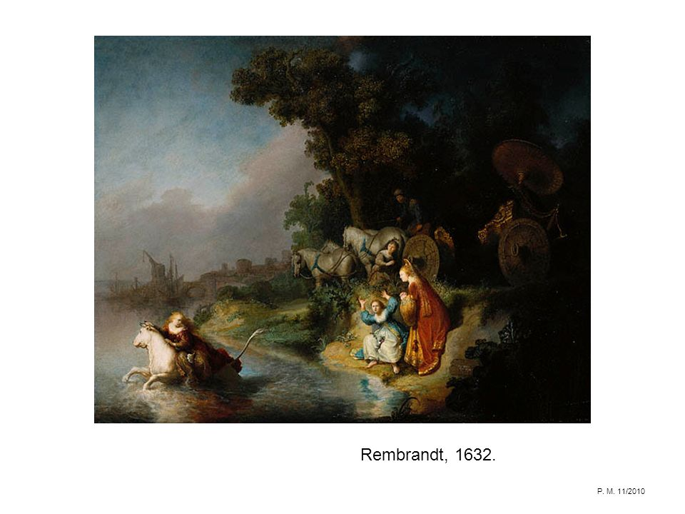 Rembrandt, 1632. P. M. 11/2010