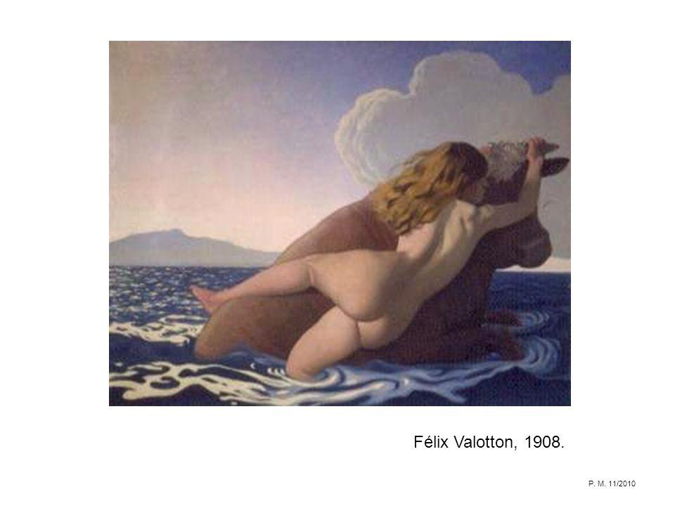 Félix Valotton, 1908. P. M. 11/2010