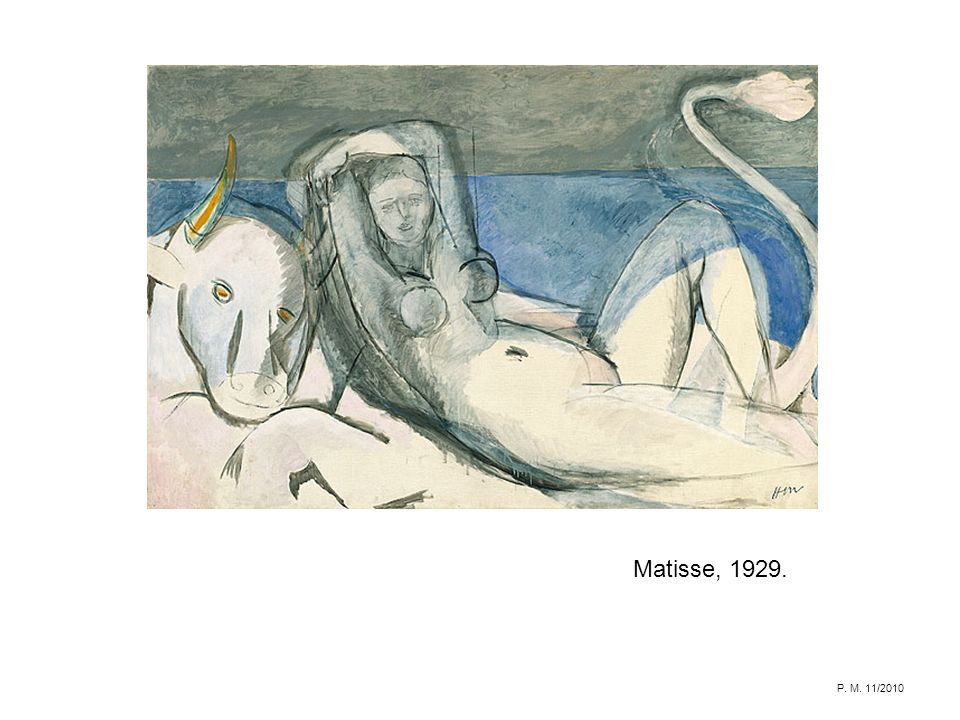 Matisse, 1929. P. M. 11/2010