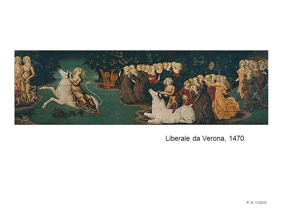 Liberale da Verona, 1470. P. M. 11/2010