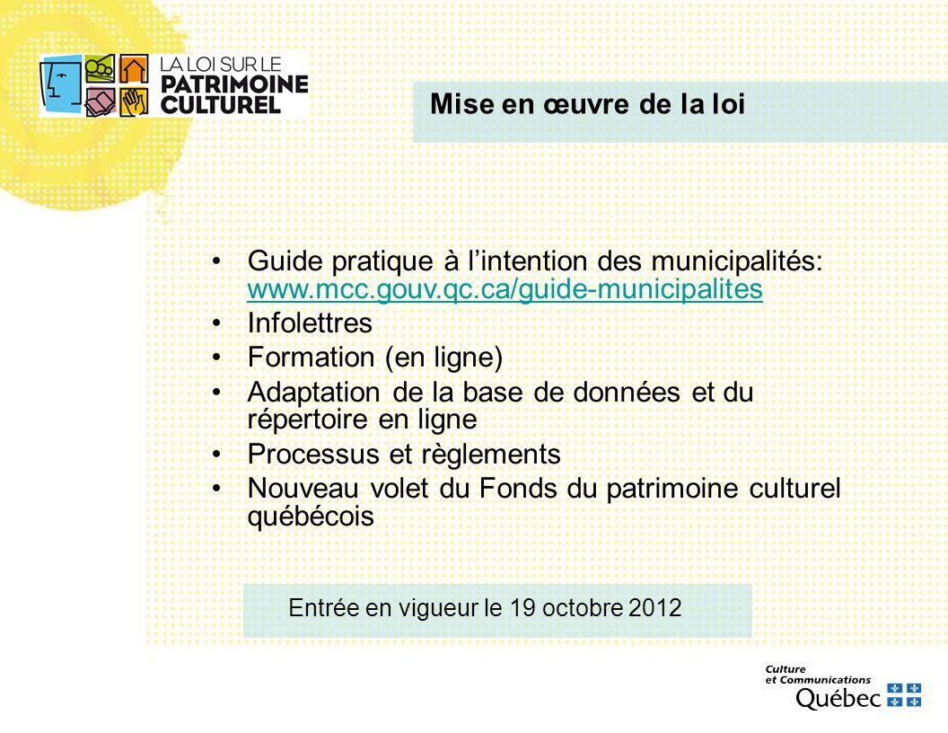 Mise en œuvre de la loi Guide pratique à l'intention des municipalités: www.mcc.gouv.qc.ca/guide-municipalites.