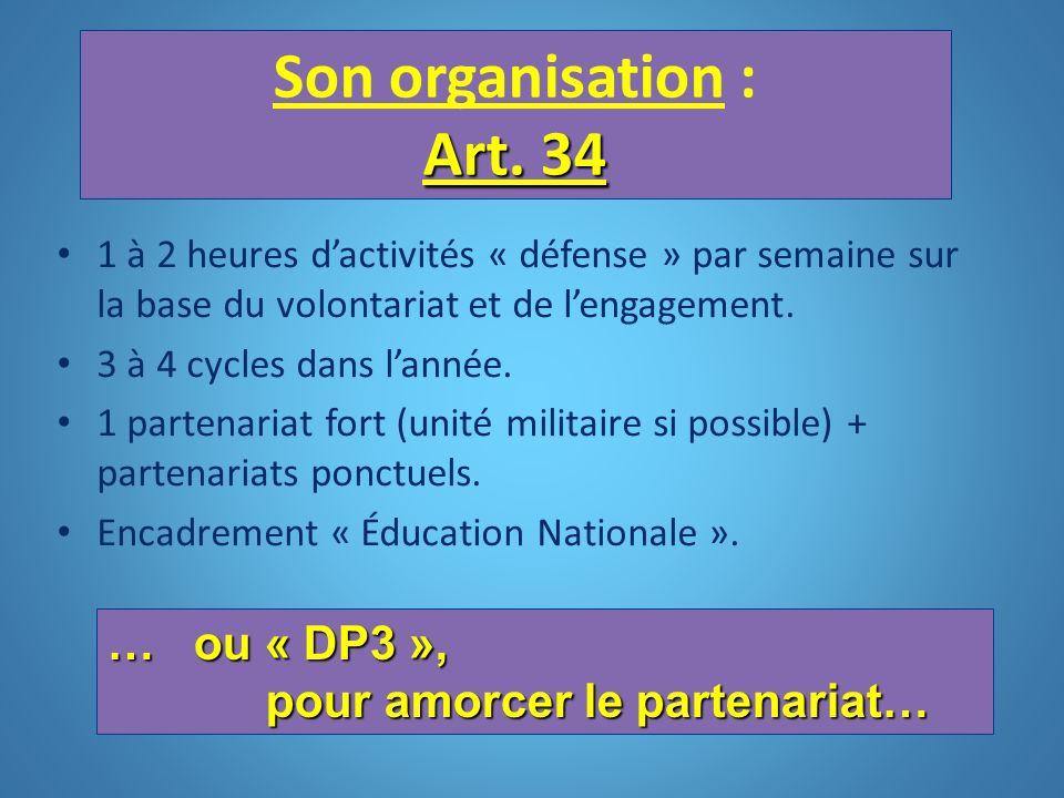 Son organisation : Art. 34 … ou « DP3 », pour amorcer le partenariat…