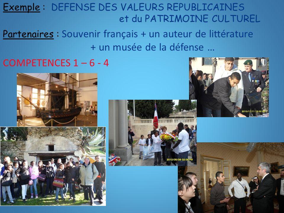 Exemple : DEFENSE DES VALEURS REPUBLICAINES et du PATRIMOINE CULTUREL