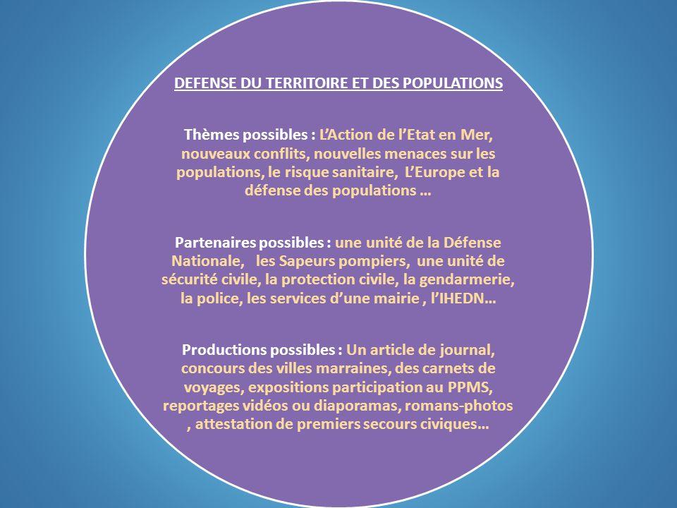 DEFENSE DU TERRITOIRE ET DES POPULATIONS